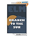Branch to the Sun by Evan Mielke