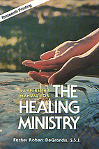 Layperson's Manual for the Healing…