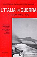 L' Italia in guerra. Il 3^ anno - 1942.…