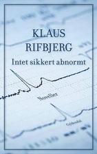 Intet sikkert abnormt by Klaus Rifbjerg