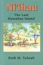 Ni'ihau: The Last Hawaiian Island by Ruth M.…