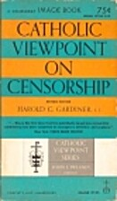 Catholic viewpoint on censorship by Harold…
