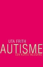 Autism: A Very Short Introduction by Uta…