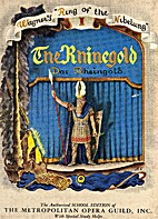 The Rhinegold: Wagner's Ring of the Nibelung…