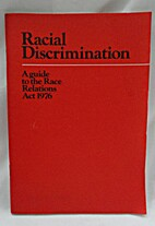 Racial Discrimination - A Guide to the Race…