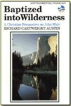 Baptized into Wilderness: A Christian…