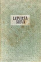 Latvieša sieva : dzejoļi 1943-1946 by…
