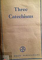 Three Catechisms by L. N Gavitt