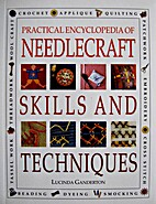 Practical Encyclopedia of Needlecraft Skills…
