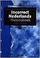 Incorrect Nederlands by A. Pieete