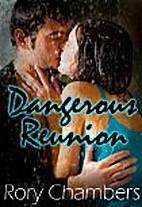 Dangerous Reunion (Class of '92 Series) by…