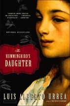 The Hummingbird's Daughter by Luis Alberto…