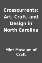 Crosscurrents: Art, Craft, and Design in…