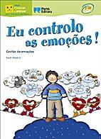 Eu controlo as emoções! by Paulo Moreira