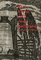 Kui kivid olid veel pehmed by Hasso Krull