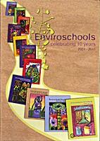 Enviroschools: celebrating 10 years…