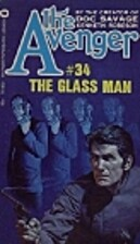 The Glass Man by Kenneth Robeson