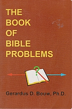 The book of bible problems by Gerardus D.…