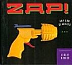 Zap! Ray Gun Classics by Leslie Singer