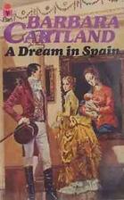 A Dream in Spain by Barbara Cartland
