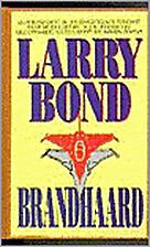 Brandhaard by Larry Bond
