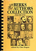 Berks Authors Collection by Chet Hagan