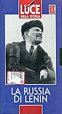 30. Luce sulla storia : La Russia di Lenin…