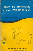 How to Improve Your Memory by James D.…