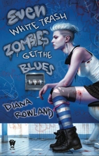 Even White Trash Zombies Get the Blues by…
