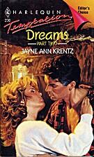 Dreams, Part 2 by Jayne Ann Krentz