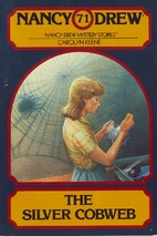 The Silver Cobweb by Carolyn Keene