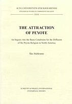 The Attraction of Peyote: An Inquiry into…