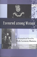Favoured Among Women: The Story of Greta…