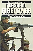 Personal Firepower by Ed C. Ezell