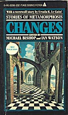 Changes by Michael Bishop