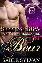 Sleeping BBW and the Billionaire Bear (The…