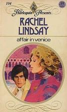 Affair in Venice by Rachel Lindsay