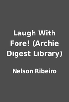Laugh With Fore! (Archie Digest Library) by…