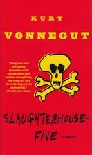 Slaughterhouse-Five: A Novel by Kurt…