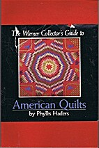 Warner Collector's Guide to American Quilts…