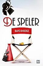 De speler by Bavo Dhooge