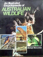 An illustrated encyclopaedia of Australian…