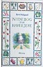 Nydebog for haveejere by Birte…