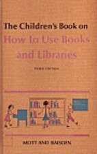 The Children's Book on How to Use Books and…