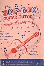 The Skif-Rok Guitar Tutor (1957) by Johnny…