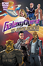 Galaxy Quest: The Journey Continues #4 by…