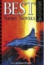 Best short novels 2004 by Jonathan Strahan