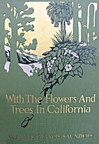 With the flowers and trees in California by…