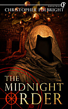 The Midnight Order by Christopher Fulbright