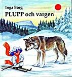 Plupp och vargen by Inga Borg